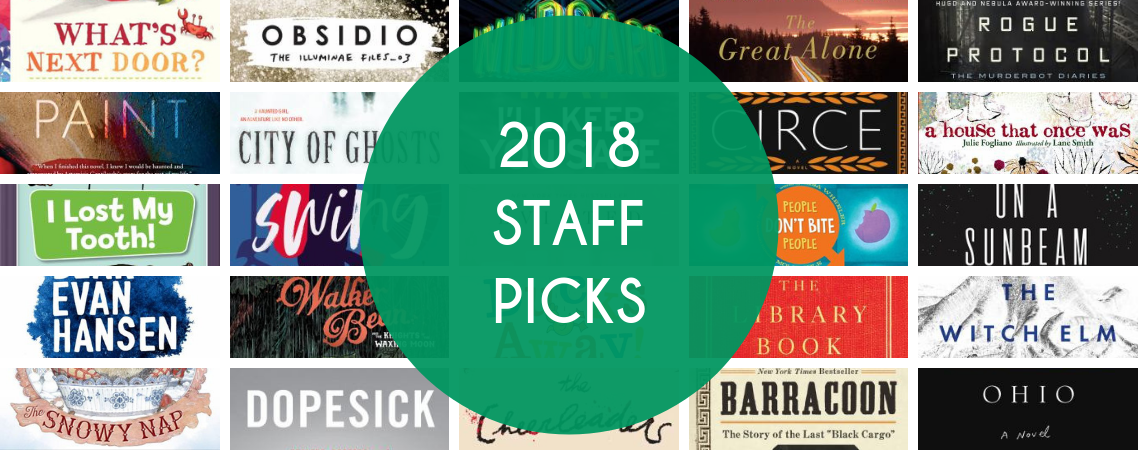 2018 Staff Picks