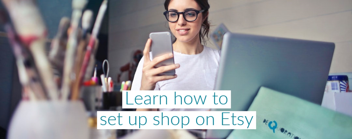 learn how to setup shop on Etsy