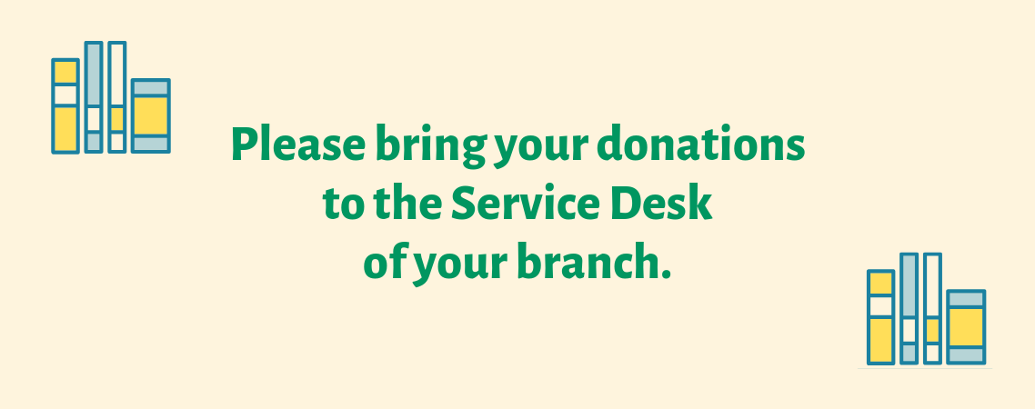 Bring donations to Service Desk