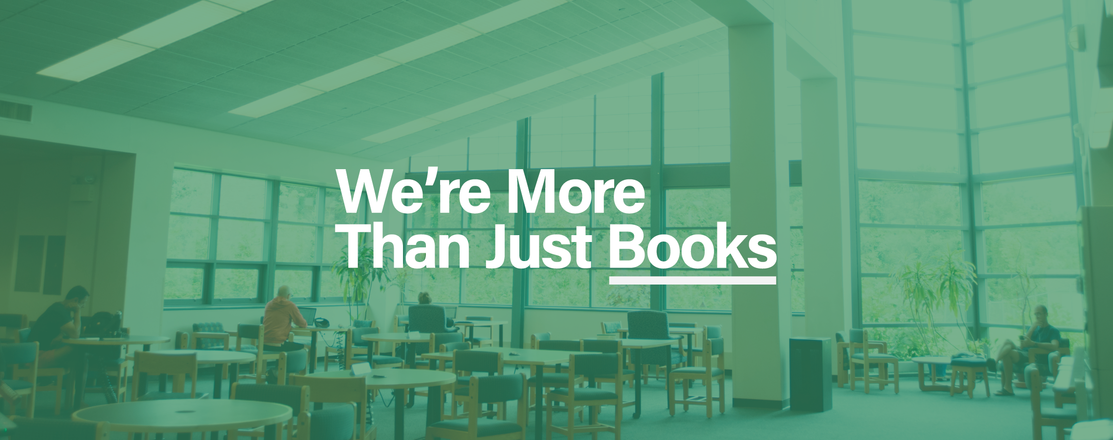 We are more than just books