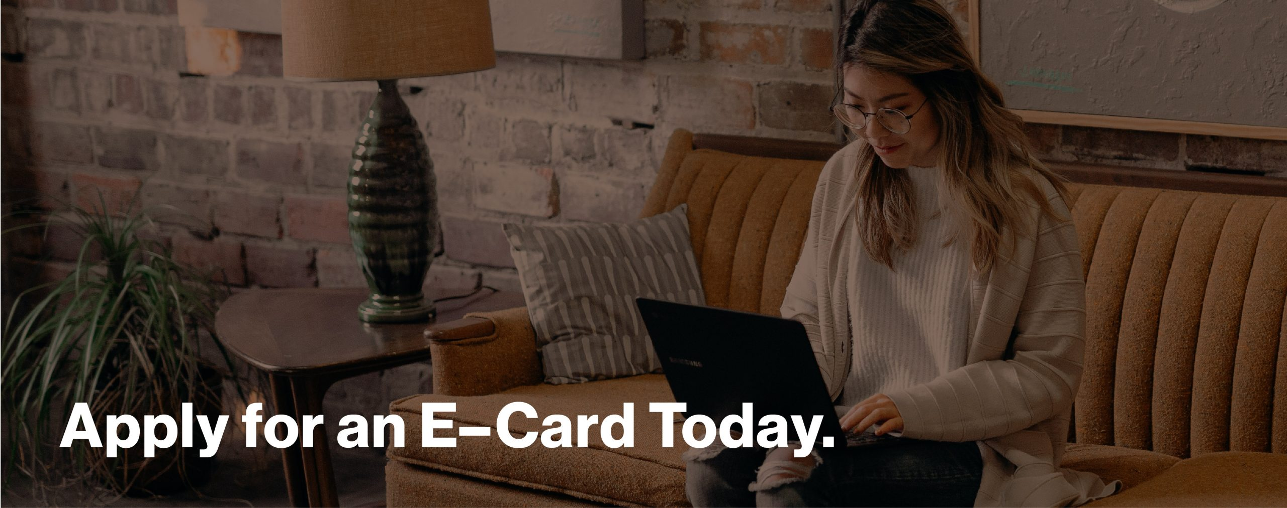 Apply for an e-card today