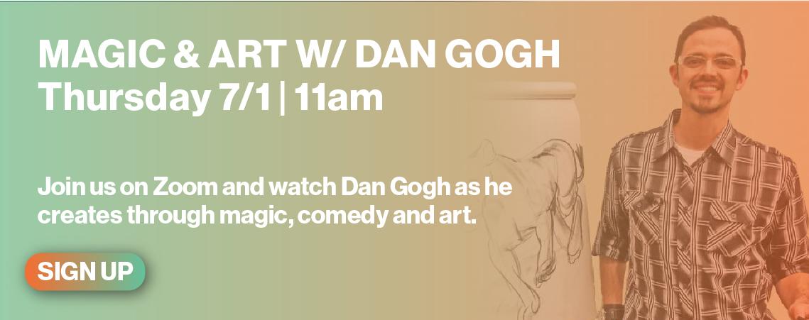 Dan Gogh 7/1 11am
