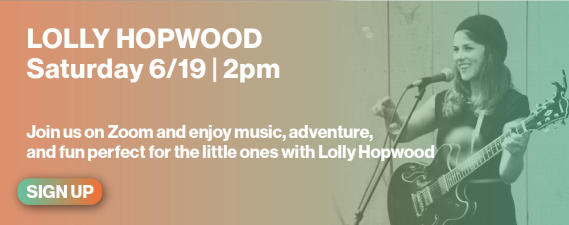 Lolly Hopwood 6/19 2pm